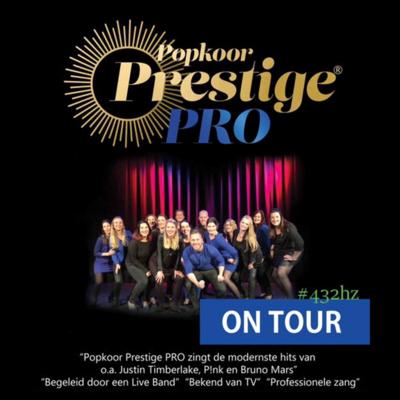 Popkoor Prestige PRO - On Tour 2019, op zaterdag 6 april 2019 om 20.30 uur