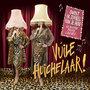 Vuile Huichelaar - Omdat ik zoveel van je hou en andere foute liedjes!, op vrijdag 10 december 2021 om 20.30 uur